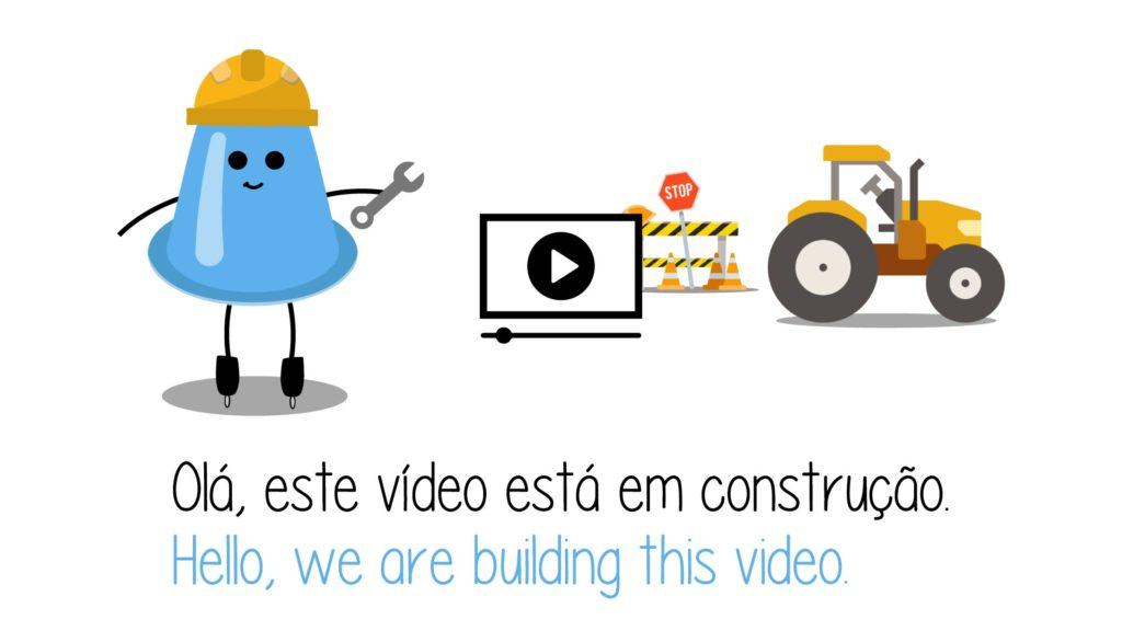 Vídeo em construção